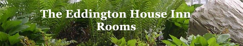 Eddington House Inn, North Bennington Bed & Breakfast - Rooms